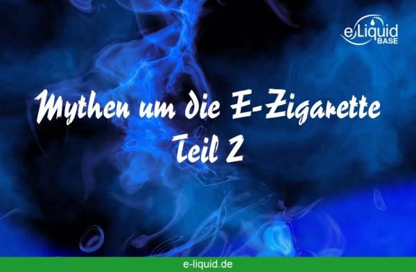 gefaehrlich-e-zigarette-mythen-e-liquid-base