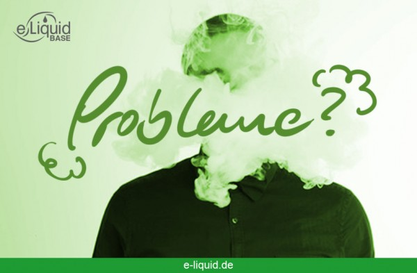 Probleme-dampfen-anfaenger-e-liquid-baseAgfob3yqCXcWD