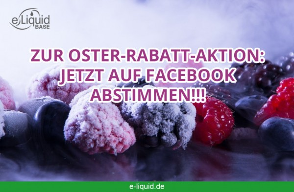 abstimmung-oster-rabatt-aktion-e-liquid-base